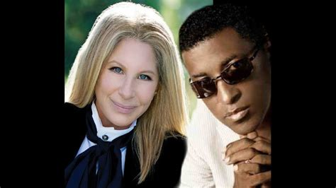 """Barbra Streisand with Babyface """"Lost Inside of You"""" - YouTube"""