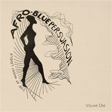 Afro Blue Persuasion - Live at Haight Levels Vol
