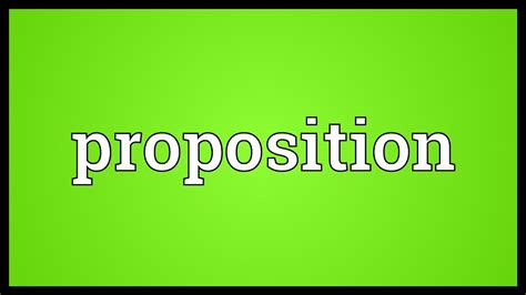 Proposition Meaning - YouTube