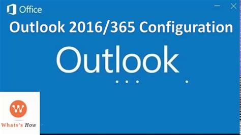 How to Setup Outlook 2016 Email account | Outlook 2016/365